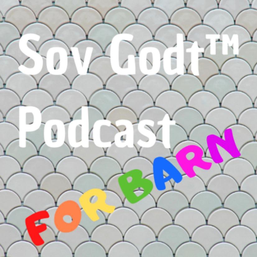 Sov Godt podcast pod cover